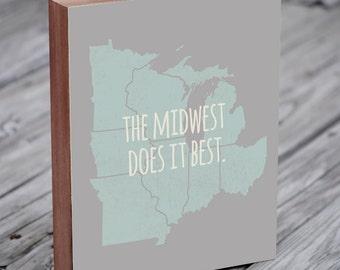 Midwest is Best - Midwest Art Wood Block Art Print
