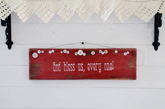 RESERVED for Diane - God Bless Us, Every One - Painted Sign on Antique Salvaged Wood