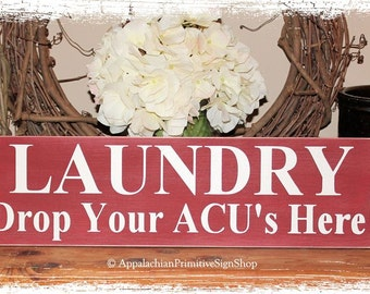 LAUNDRY Drop Your ACUs Here -WOOD SIGN- Home Decor Armed Forces Military Digital Camouflage Colors