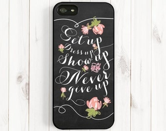 Inspirational Quote iPhone 6 Case, Girl's Quote, Never Give Up Quote Chalkboard, iPhone 6 Plus 5C 5S 5 4S, Samsung Galaxy S4 S5 Note 3 Qt12