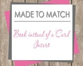 Book Instead of A Card - Made to Match (any design in our shop) Printable