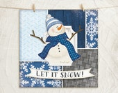 Let it Snow Snowman -12x12 Art Print - Christmas, Winter, Holiday Decor -Scarf,Snow Hat,Snowflakes,Decorative Patterns -Blue,White,Silver