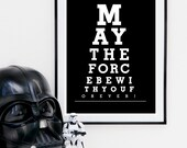 Star Wars print, Movie quote, May the force be with you, black and white poster, typography print 8x10 / A4