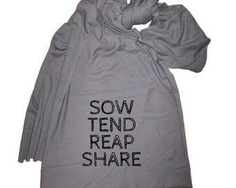 Farming Scarf - Mens Scarf or Womens Scarf - Sow Tend Reap Share  - 2 Colors Available - Gift Friendly