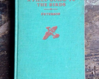 Vintage Book- A Field Guide to the Birds