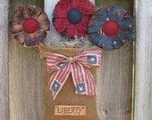 """Primitive Burlap Door Hanger - Americana Decor Door Greeter with Patriotic Flowers - July 4th Decor -""""Liberty""""- Fabric Bouquet - Flower Pot"""