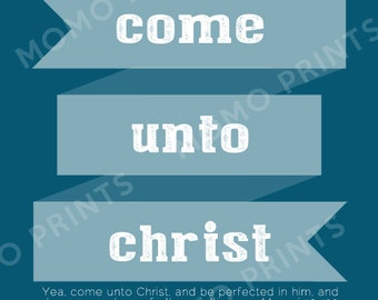 YM/YW  'Come Unto Christ' Digital Poster - Moroni 10:32