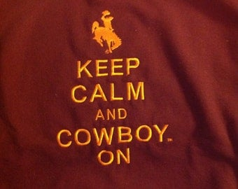 Keep Calm and Cowboy on Wyoming licensed shirt