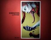 "BIRDEATERS ""Prey Pray"" - Art Print"
