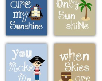 You are my sunshine prints,Pirate art Prints for kids Set of Four  5x7 prints, nursery, or playroom, or as a gift