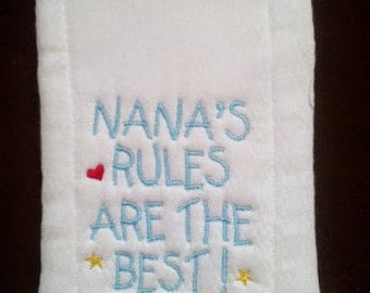 Nana's Rule are the Best Embroidered Burp Cloth, baby burp cloth
