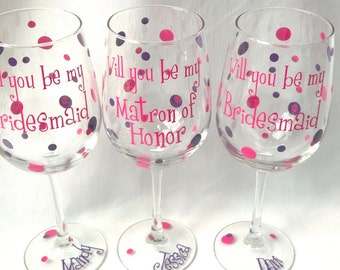 Will you be my Bridesmaid/Maid of honor/Matron of honor wine glasses, 3 Bridesmaid proposal glasses. Bridesmaid gift idea, polka dot glasses