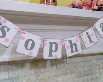 Children's Name Banner , Baby Shower Decorations , 1st Birthday Decoration , Pink & Gray Birthday Decorations, You Pick the Colors