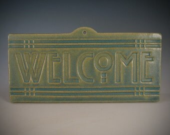 Welcome Tile - Arts & Crafts Mission - Craftsman Style - Matte Green Glaze