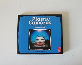 Plastic Cameras Toying with Creativity Guide Book Toy Cameras Photography