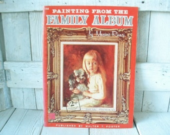 Vintage art book Painting from Family Album portraits Walter Foster 1960s