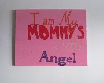 Girls Nursery Art, Baby Girl Nursery, Baby Wall Art, I am Mommys Angel, Nursery Canvas Art, Baby Girl Decor, Nursery Wall Art