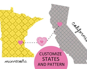 Minnesota loves California / Map custom States that you want.