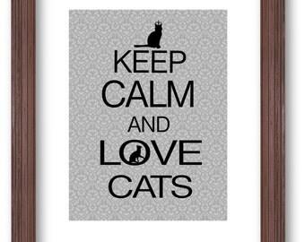 Keep Calm and Love Cats Art Print, Damask, Cat Print