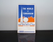 Vintage 1939 New York World's Fair Booklet - The World of Tomorrow - Cutty Sark Whiskey Ad - NYC - Paper Empharia