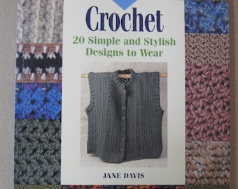 Crochet 20 Simple and Stylish Designs to Wear paperback