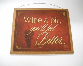 wine a bit you'll feel better kitchen bar wooden wall art sign