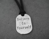 BELIEVE IN YOURSELF Pewter Pendant Self Tie Necklace / Wrap Bracelet - Pewter Charm on 3 Feet of Self Tie Micro Fiber Suede - Choose Color