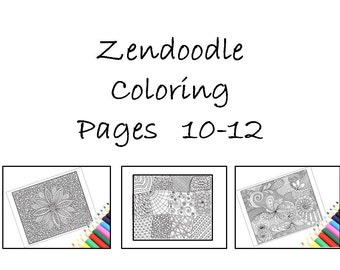 Coloring Pages, Zentangle Inspired, Pages10-12: Instant Download, Print and Color