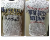 Baseball Burn Out Tshirt PLEASE SEE NOTE under description before ordering