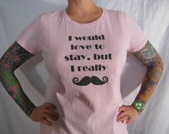 LADIES MUSTACHE tshirt  choose from six different colors
