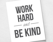 Popular items for work hard be kind on Etsy