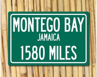 Montego Bay - Jamaica Personalized Distance Sign