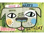 Have a Happy Happy Birthday, (Dog) Card