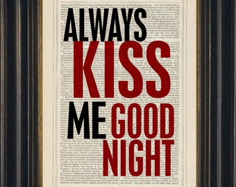 Always Kiss Me Goodnight Lovers Romantic Print on upcycled Vintage Page