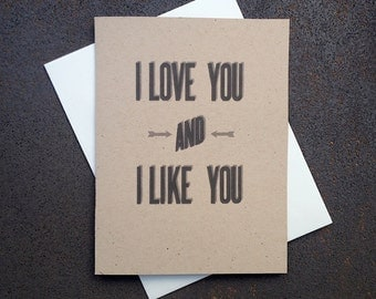 "Funny Valentine's Love Anniversary Rustic Modern Card ""I Love You and I Like You"""