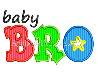 Baby Bro Applique Machine Embroidery Design brother sibling INSTANT DOWNLOAD