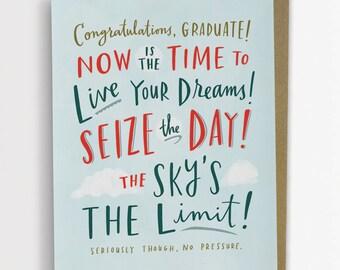 No Pressure Funny Graduation Card / No. 206-C
