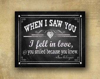 When I saw you I fell in Love - shakespeare quote Wedding sign - chalkboard signage -  rustic heart collection