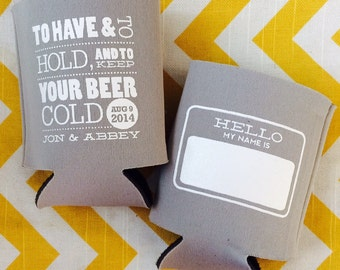 Hello My Name is Nametag Wedding can coolers with To Have and To Hold and Keep Your Beer Cold phrase (25 qty)