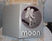 Let's Go to the Moon Hardcover 1977 By National Geographic/Sale Code CLEARINGOUT25 Must use code at check out