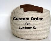 Custom order for L.K.