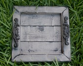 Decorative / Serving Tray - Gray Distressed with Black Glaze Topcoat