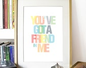 You've got a Friend in Me Toy story motivational words friendship Tipography Art print Poster Lovely gift for friend Friends Love Toy Story