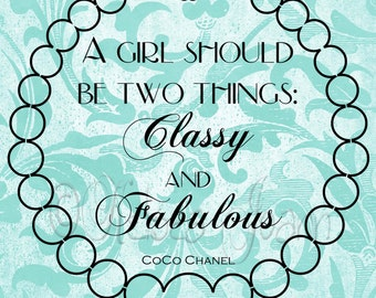 teal home decor coco chanel quote a girl should be two things classy and fabulous wedding