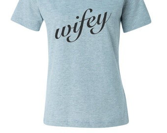 Wifey Ladies Cut T-shirt