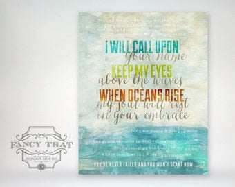 11x14 art print - Oceans, Feet May Fail - Call Upon Your Name - Watercolor - Typography Hillsong / United Poster Print