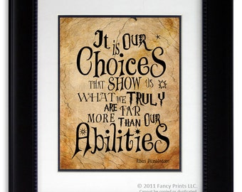 Harry Potter Albus Dumbledore It Is Our Choices That Show Us Kid Room print wall decor Inspirational Harry Potter Quote Christmas children