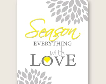 Kitchen Art Print Set Flower Burst Inspirational Prints Season Everything With Love 8 X 10