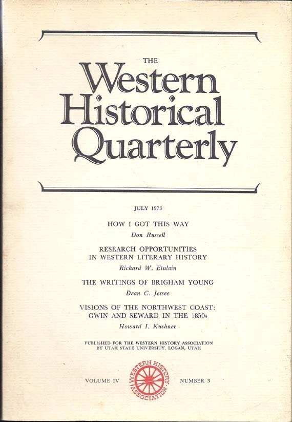 The Western Historical Quarterly Book July 1973, Vol. IV, No. 3