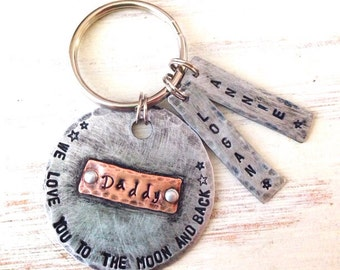 Custom hand stamped keychain | Love You To The Moon | Dad Keychain | Personalized Keychain | Father's Day Engraved keychain ,